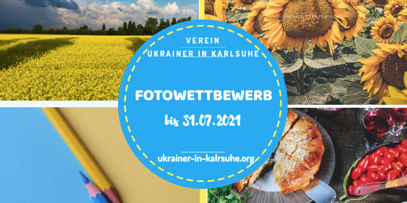 Einladung zum Fotowettbewerb. Verein Ukrainer in Karlsruhe